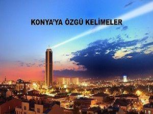 Konya'ya Özgü Kelimeler
