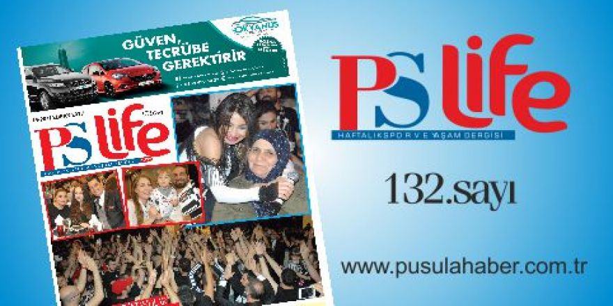 PSLİFE 132. SAYI