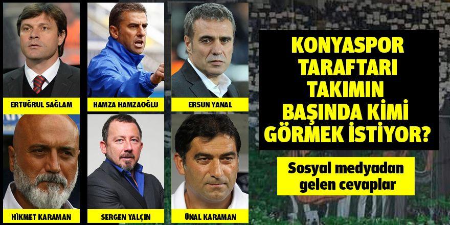 Konyaspor taraftarı takımın başında kimi görmek istiyor?