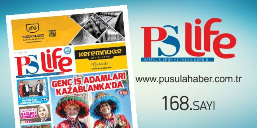 PS LİFE 168. SAYI