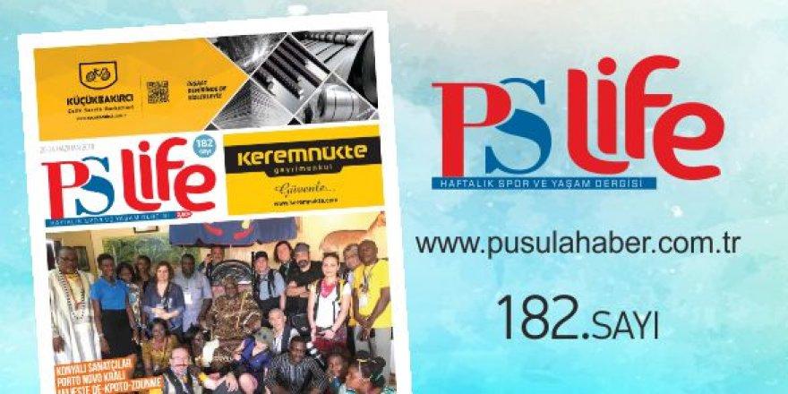 PS LİFE 182. SAYI