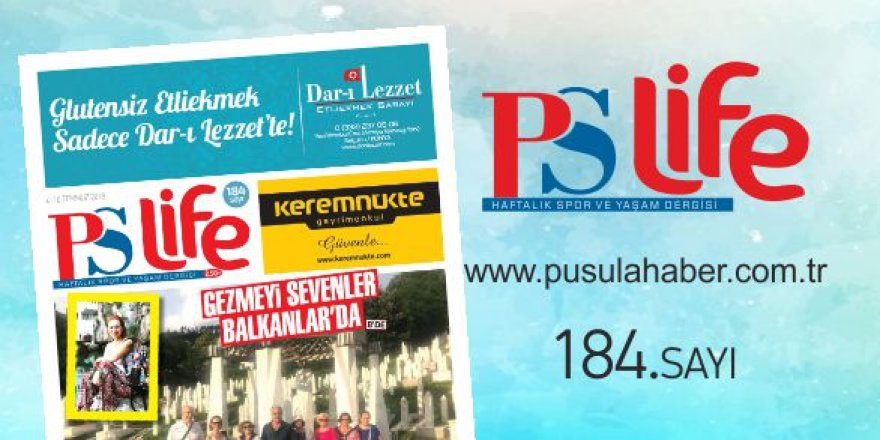 PS LİFE 184. SAYI