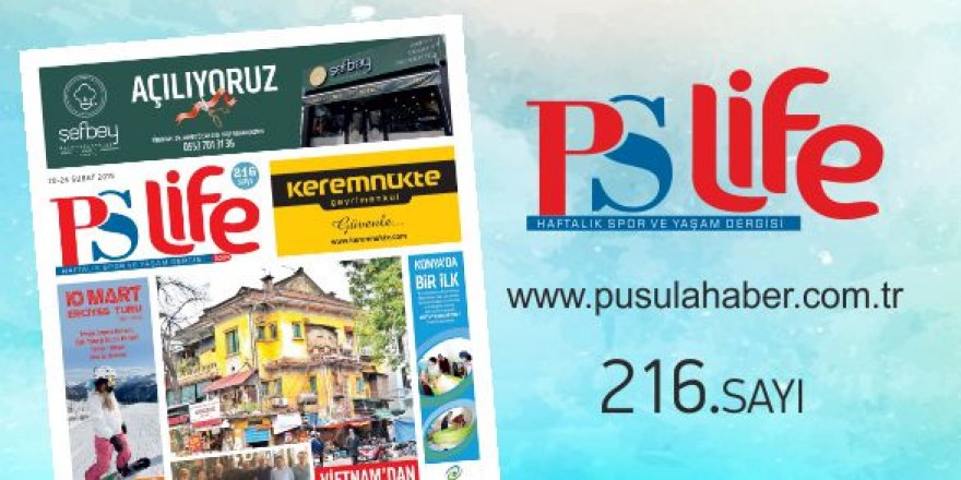 PS LİFE 216. SAYI