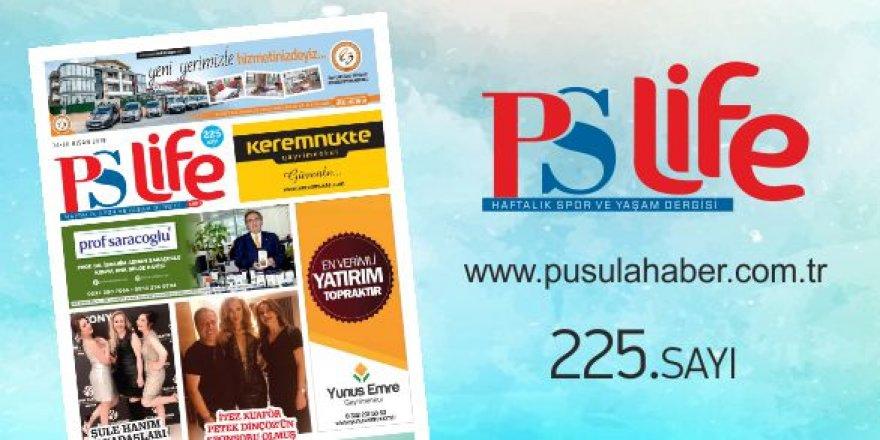 PS LİFE 225. SAYI