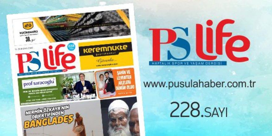 PS LİFE 228. SAYI