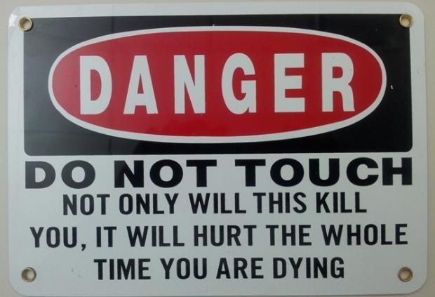 Dünyanın en saçma uyarı levhaları 6