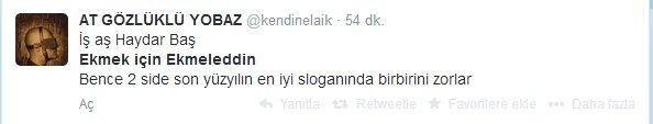 'Ekmek için Ekmeleddin' sloganı twitter'ı salladı 22