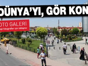 Gez Dünya'yı, gör Konya'yı