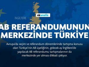 İngiltere'de AB referandumunun merkezinde Türkiye