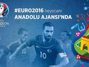 EURO 2016 heyecanı AA'dan takip edilecek