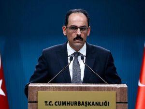 Cumhurbaşkanlığı Sözcüsü Kalın'dan AP'ye Hizbullah ve Nusra tavsiyesi