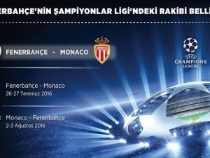 Fenerbahçe'nin UEFA Şampiyonlar Ligi'nde rakibi Monaco