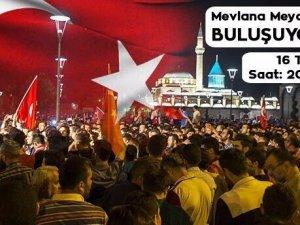 Konya #MilliİradeMeydanlarda etiketi ile bir araya eliyor