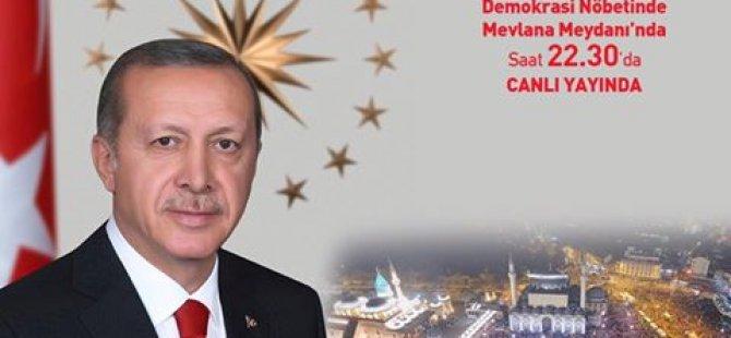 Erdoğan Konyalılar ile buluşacak