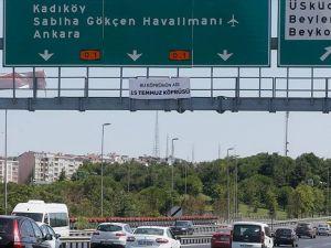 Panolara 'Şehitler Köprüsü' Yazıldı