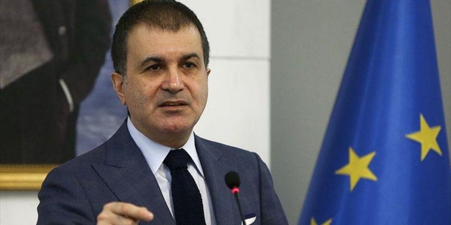 Ab Bakanı Çelik: Terör Yasasında Bir Değişiklik Yapmamız Akıllıca Olmaz