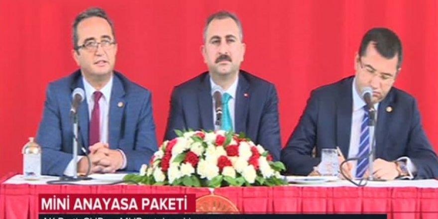 Mini anayasa paketi için 3 parti biraraya geldi