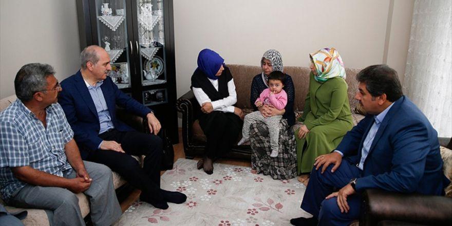 Kurtulmuş Şehit Ailelerini Ziyaret Etti