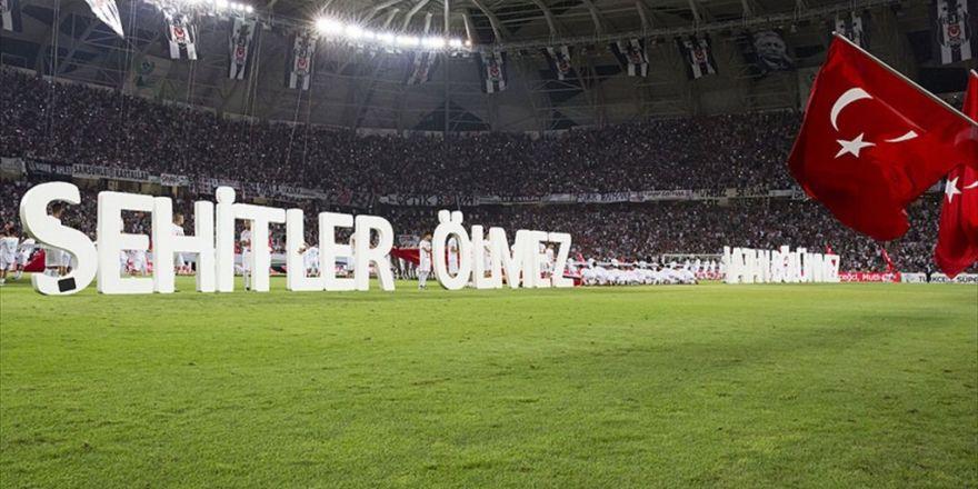 Süper Kupa Maçında 15 Temmuz Demokrasi Şehitleri Anıldı