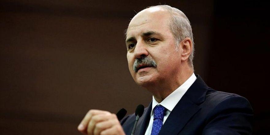 Başbakan Yardımcısı Kurtulmuş: Sınırın Pyd'nin Eline Geçmiş Olması Kabul Edeceğimiz Bir Şey Değil