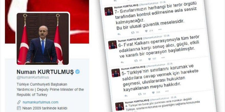 Başbakan Yardımcısı Kurtulmuş: Sınırlarını Korumak Türkiye'nin Meşru Hakkıdır
