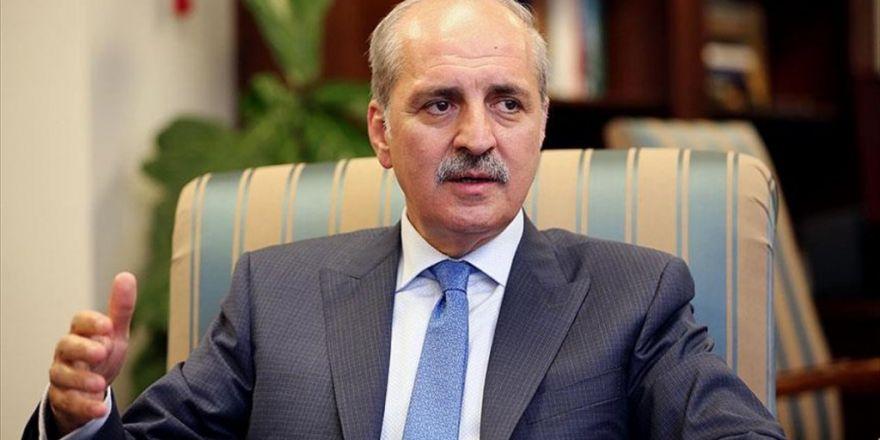 Başbakan Yardımcısı Kurtulmuş: Bu Çete Yaptıklarının Hesabını Verecek