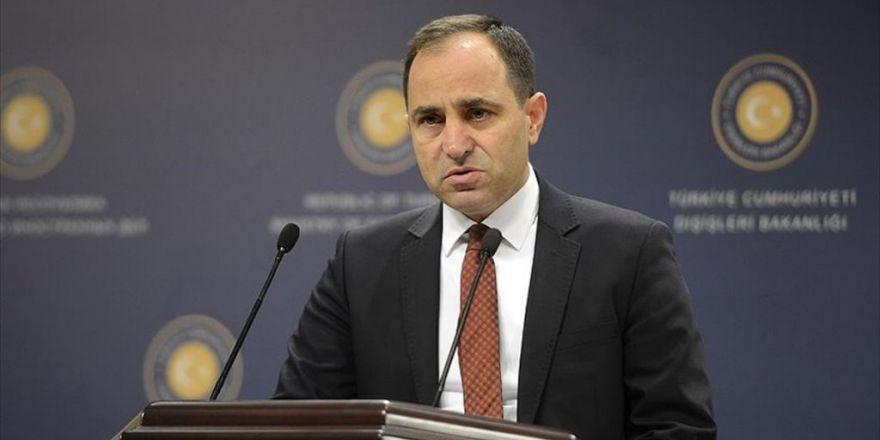 Dışişleri Bakanlığı Sözcüsü Bilgiç: Bakan Kılıç 'Yetkilendirme' İlkesi Hakkını Kullandı