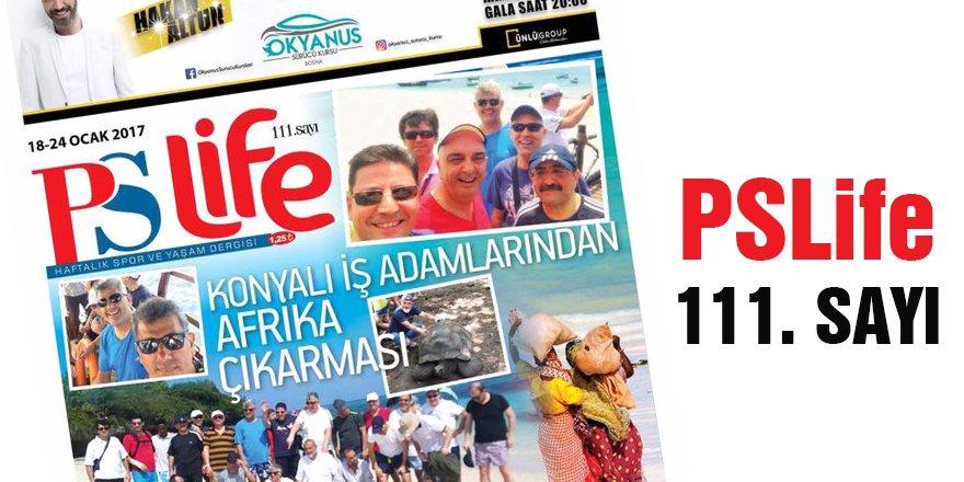 PSLİFE 111. SAYI