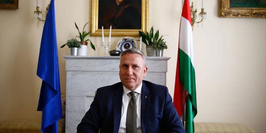 Macaristan'ın Ankara Büyükelçisi Kiss: Türkiye, Anahtar Öneme Sahip Avrupa Müttefikidir