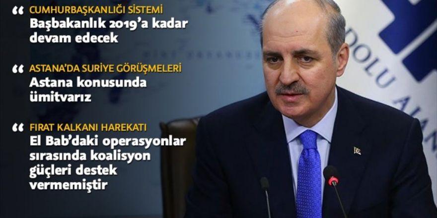 Başbakan Yardımcısı Kurtulmuş: Ortak Bir Referandum Kampanyası Söz Konusu Değil