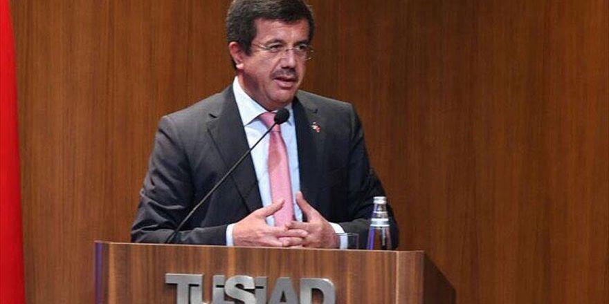 Ekonomi Bakanı Zeybekci: Türkiye İhracat Tarihinin En Önemli Artış Oranı Yakalanacak