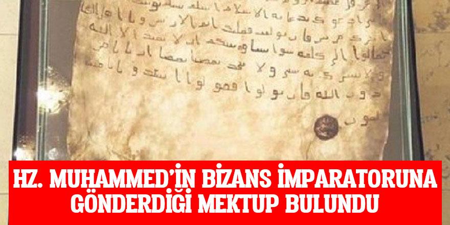 'Hz. Muhammed'in Bizans İmparatoru'na gönderdiği mektup bulundu'