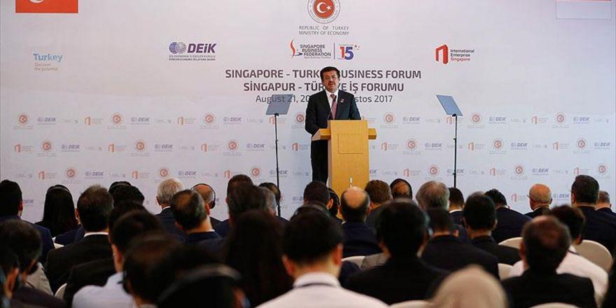 Ekonomi Bakanı Zeybekci: Singapur İle 2 Milyar Dolarlık Dış Ticaret Hedefi