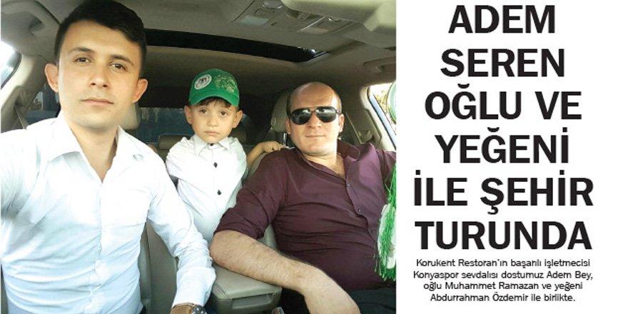 Ahmet Seren Oğlu ve Yeğeni ile