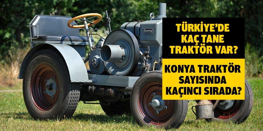 Türkiye'de kaç tane traktör var?