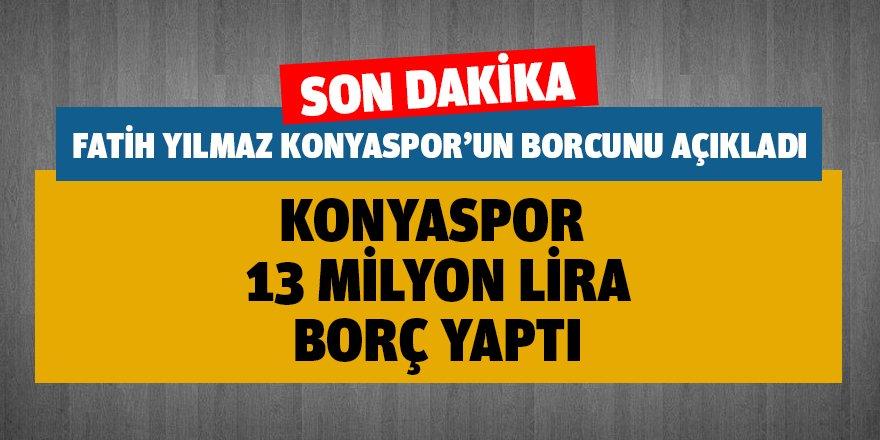 Konyaspor, 13 milyon borç yaptı!