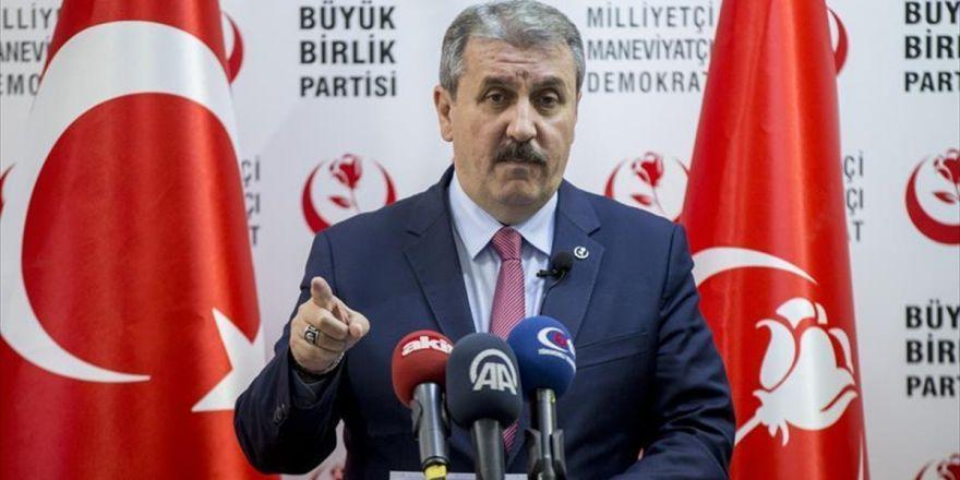 Bbp Genel Başkanı Destici'den 'Afrin Operasyonu' Açıklaması