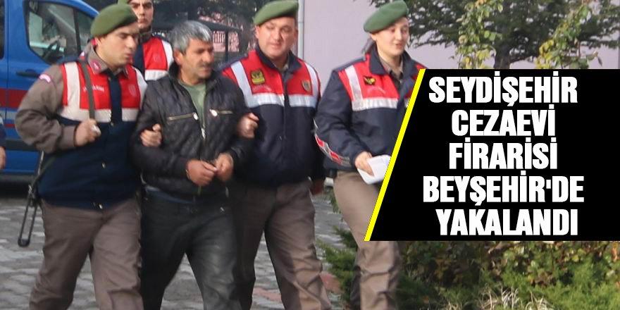 Seydişehir cezaevi firarisi Beyşehir'de yakalandı