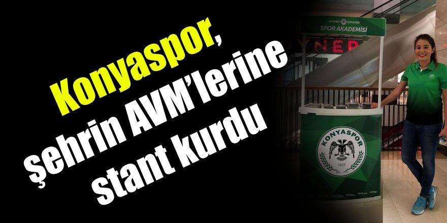 Konyaspor, şehrin AVM'lerine stant kurdu