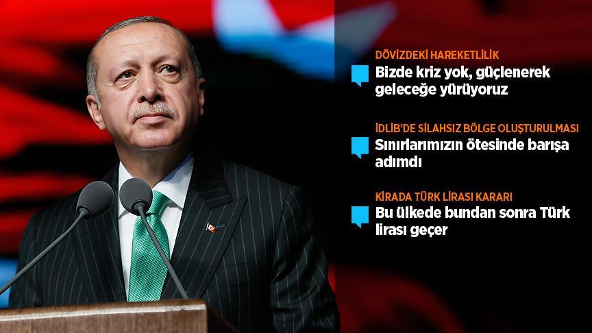 Cumhurbaşkanı Erdoğan: Bizde kriz yok