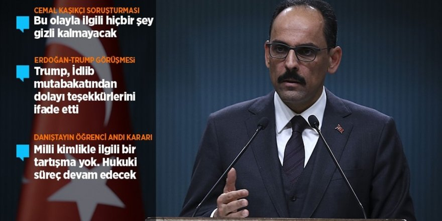 Kalın'dan Erdoğan-trump Görüşmesine İlişkin Açıklama