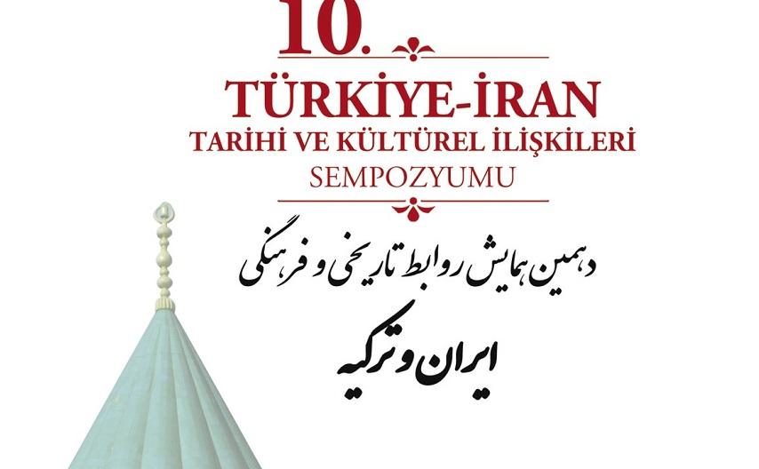 Konya'da 10. Türkiye-İran Tarihi ve Kültürel İlişkileri Sempozyumu