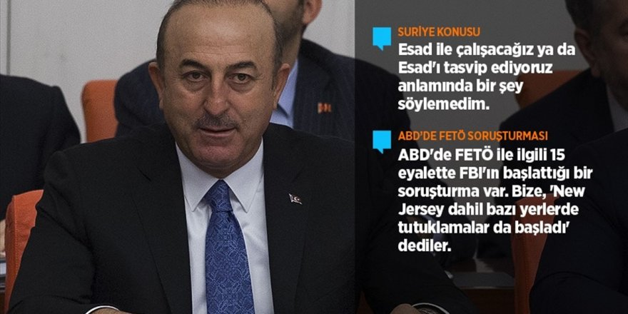 Dışişleri Bakanı Çavuşoğlu: Esad İle Çalışacağız Anlamında Bir Şey Söylemedim