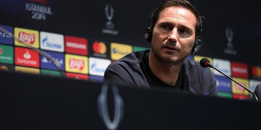 Chelsea Teknik Direktörü Lampard: Uefa Süper Kupa Maçını Kazanacağımıza İnanıyorum