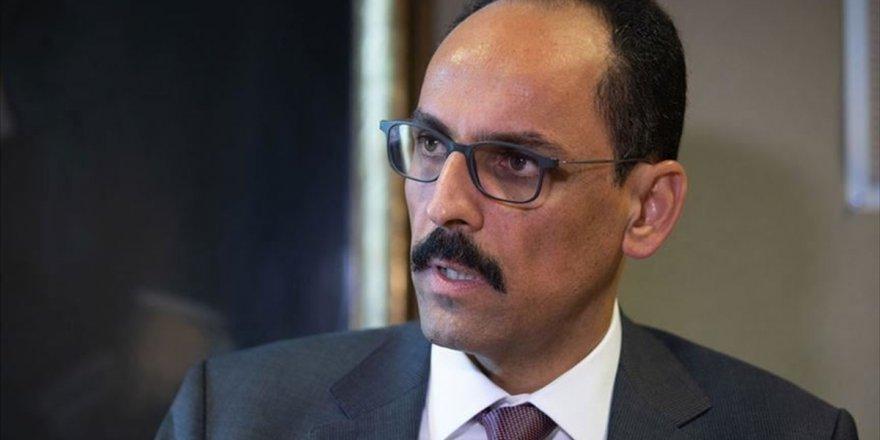Cumhurbaşkanlığı Sözcüsü Kalın, Abd Ulusal Güvenlik Danışmanı O'brien İle Telefonla Görüştü