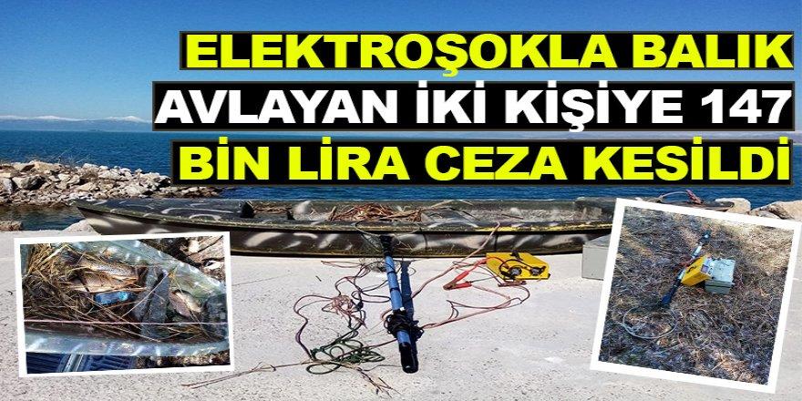 Elektroşokla Balık Avlayan İki Kişiye 147 Bin Lira Ceza Kesildi