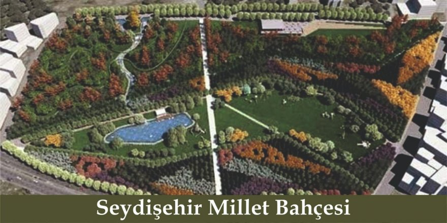Seydişehir Millet Bahçesi ihalesi yapıldı