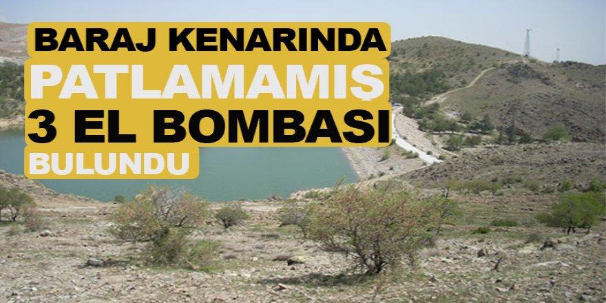 Baraj kenarında patlamamış 3 el bombası bulundu