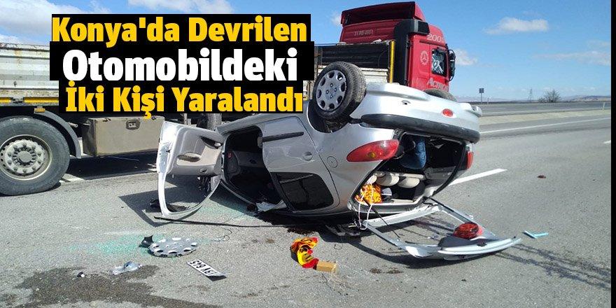 Konya'da Devrilen Otomobildeki İki Kişi Yaralandı