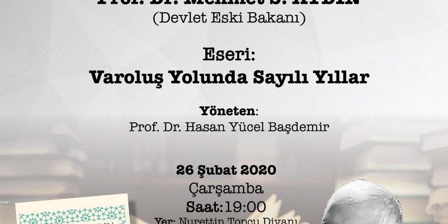 Mehmet S. Aydın TYB'de konuşacak